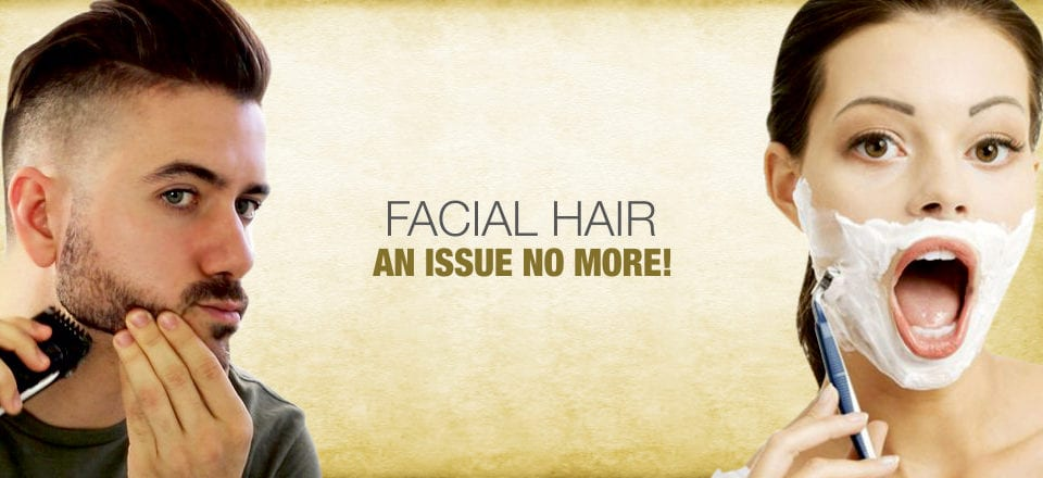 Facial Hair : An issue no more!