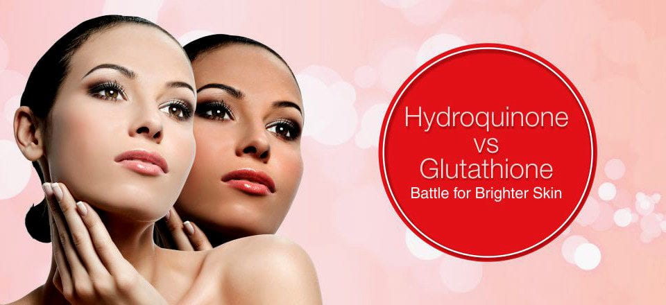 Hydroquinone vs. Glutathione – Battle for Brighter Skin