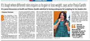 Tough when different roles require us to gain or lose weight  , New Indian Express , September 2019